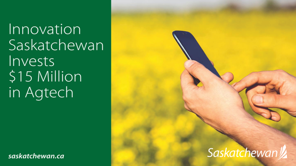 Saskatchewan Invests $15 Million In Agtech
